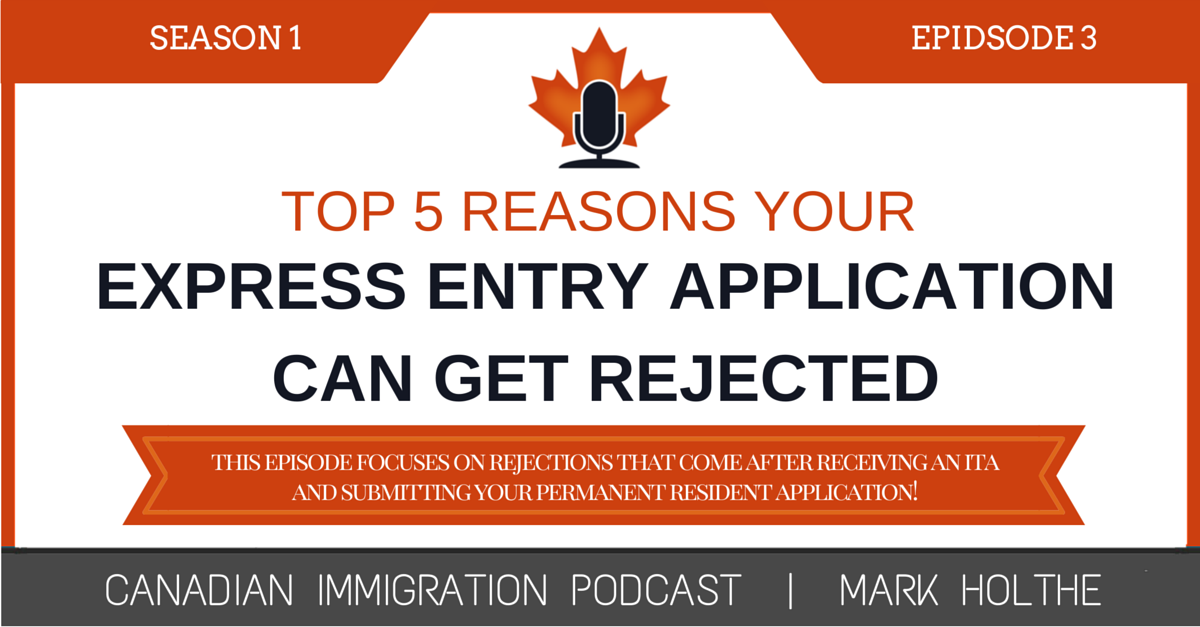 Top 5 Reasons Your Express Entry Application Can Get Rejected